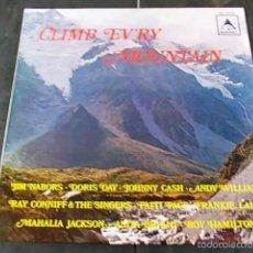 Discos de vinilo: CLIMB EVERY MOUNTAIN. Lote 57865228