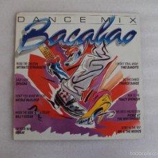 Discos de vinilo: BACALAO, DANCE MIX, VARIOS GRUPOS, LP EDICION ESPAÑOLA CBS 1986. Lote 57871203