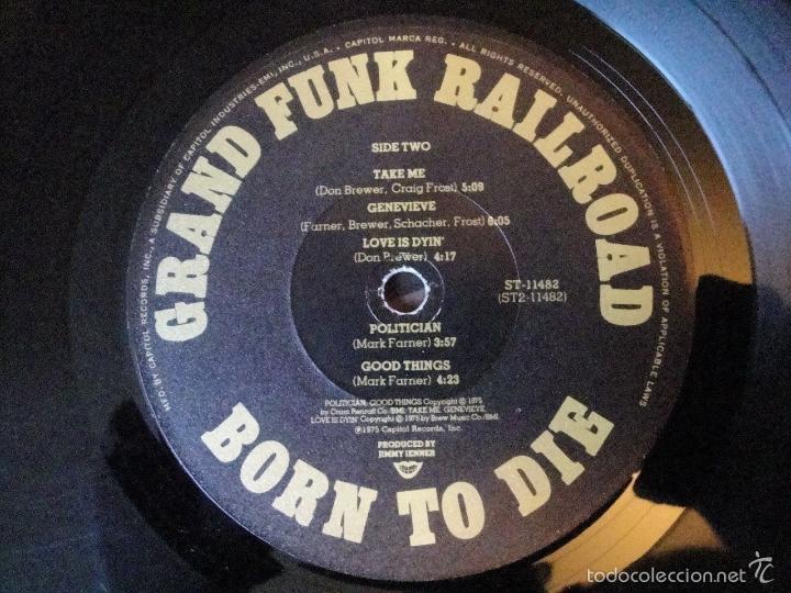 Discos de vinilo: grand funk railroad - BORN TO DIE 1975 !! rara completa 1ª edic org usa + encarte, exc - Foto 5 - 57893789