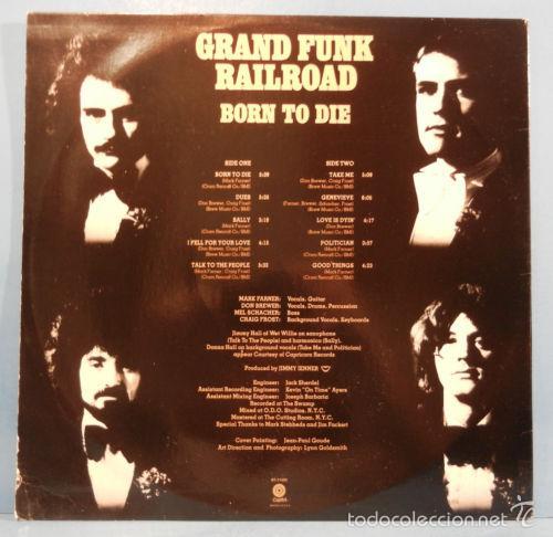 Discos de vinilo: grand funk railroad - BORN TO DIE 1975 !! rara completa 1ª edic org usa + encarte, exc - Foto 6 - 57893789