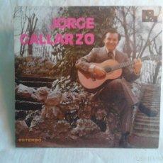 Discos de vinilo: DISCO AUTOGRAFIADO, JORGE GALLARZO - ABRE EL SACO // EL ÚLTIMO CAFÉ, 1973. Lote 57911684