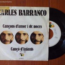 Discos de vinilo: CARLES BARRANCO, CANÇONS D'AMOR I DE NOCES (PUPUT) SINGLE 1978. Lote 57916874