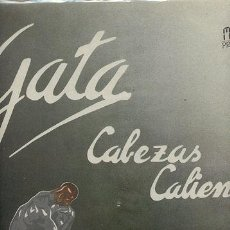 Discos de vinilo: GATA (PRE 21 JAPONESAS ) CABEZAS CALIENTES / LP 33 RPM // EDITADO POR VICTORIA. Lote 57926478