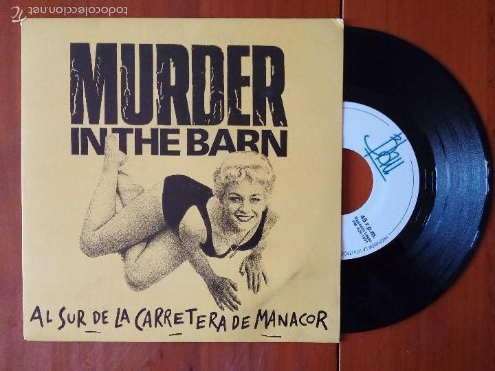 Discos de vinilo: MURDER IN THE BARN, AL SUR DE LA CARRETERA DE MANACOR (BLAU 1991) SINGLE - Foto 1 - 57926854