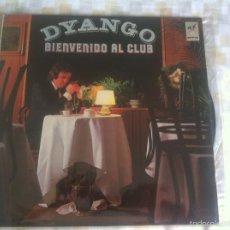 Discos de vinilo: LP DYANGO-BIENVENIDO AL CLUB. Lote 57931913