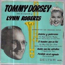 Discos de vinilo: SINGLE. TOMMY SORSEY CON SU ORQUESTA Y LYNN ROBERTS. . Lote 57945191
