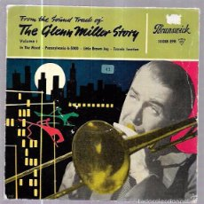 Discos de vinilo: SINGLE. FROM THE ORIGINAL SOUNDTRACK OF THE GLENN MILLER STORY. VOL.1. . Lote 57945340