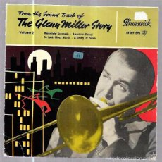 Discos de vinilo: SINGLE. FROM THE ORIGINAL SOUNDTRACK OF THE GLENN MILLER STORY. VOL.2. . Lote 57945360