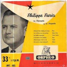 Discos de vinilo: SINGLE. PHILIPPE PARÉS. SU TROMPETA Y SU ORQUESTA.. Lote 57946124