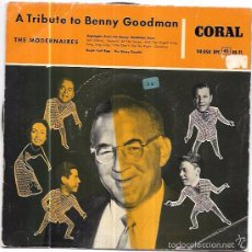 Discos de vinilo: SINGLE. A TRIBUTE TO BENNY GOODMAN. THE MODERNAIRES. . Lote 57949865