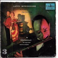 Discos de vinilo: SINGLE. LATIN IMPRESSIONS. MAMBOS, CHA-CHA-CHA. BY SOCARRAS HIS MAGIC FLUTE AND HIS ORCHESTRA.. Lote 57949998