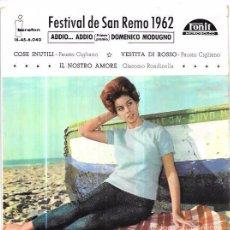 Discos de vinilo: SINGLE. FESTIVAL DE SAN REMO 1962. ADDIO...ADDIO. BEGUINE. DOMENICO MODUGNO... Lote 57950871