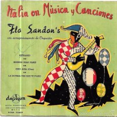 Discos de vinilo: SINGLE. ITALIA EN MUSICA Y CANCIONES. FLO SANDON´S. REFRANES, BUENOS DIAS EN PARIS. OHO AHA.. Lote 57950956