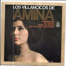 Discos de vinilo: SINGLE. LOS VILLANCICOS DE AMINA. CAMPANITAS, YO TRAIGO, FIESTA EN BELEN. CON ESTA NO CANTO MAS.. Lote 74388587