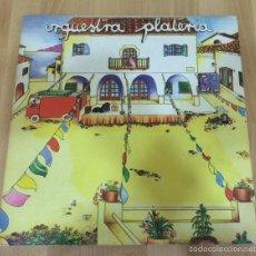 Discos de vinilo: ORQUESTRA PLATERIA - LP - VINILO - LP - PEDRO NAVAJA. Lote 57951613