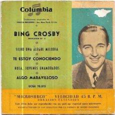Discos de vinilo: SINGLE. BING CROSBY. SECCIÓN 4. TE ESTOY CONOCIENDO. ALGO MARAVILLOSO. COLUMBIA.. Lote 57953869