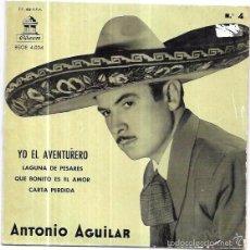 Discos de vinilo: SINGLE. ANTONIO AGUILAR. CON EL MARIACHI ZAPOPAN. YO EL AVENTURERO. LAGUNA DE PESARES. . Lote 57954835