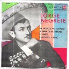 Discos de vinilo: SINGLE. JORGE NEGRETE. SU MARIACHI, EL TRIO CALVERAS Y EL TRIO TAMAULIPECO.. Lote 57955046