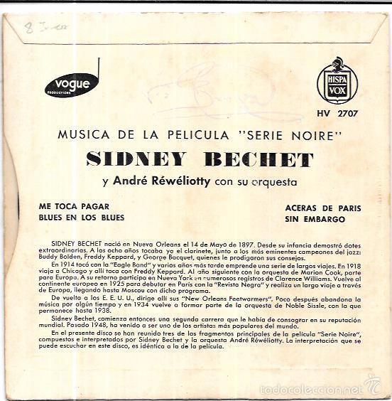 Discos de vinilo: SINGLE. SIDNEY BECHET Y ANDRÉ RÉWÉLIOTTY CON SU ORQUESTA. MUSICA PELICULA: SERIE NOIRE. - Foto 2 - 243132465