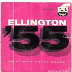 Discos de vinilo: SINGLE. ELLINGTON´55 - MILLS - CARNEY. ROCKIN´ IN RHYTHM.. Lote 57957081