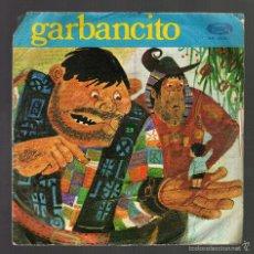 Discos de vinilo: SINGLE: GARBANCITO - TEATRO INFANTIL ''SAMANIEGO'' · MOVIEPLAY, 1970 -. Lote 57959593