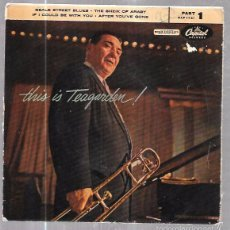 Discos de vinilo: SINGLE. THIS IS TEAGARDEN. PARTE 1. JACK TEAGARDEN AND HIS MUSIC.. Lote 57962640
