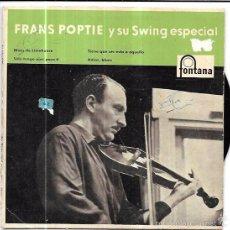Discos de vinilo: SINGLE. FRANS POPTIE Y SU SWING ESPECIAL. . Lote 57962692
