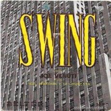 Discos de vinilo: SINGLE. SWING POR JOE VENUTI CON PAUL WHITEMAN Y SU ORQUESTA.. Lote 57962709