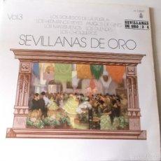 Discos de vinilo: SEVILLANAS DE ORO VOL 3 Y 4, 2 LPS,HISPAVOX 1987. Lote 57966192