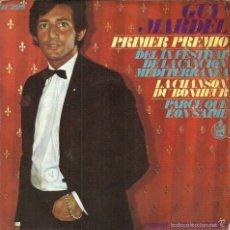 Discos de vinilo: GUY MARDEL - PRIMER PREMIO IX FESTIVAL DE LA CANCIÓN MEDITERRANEA - LA CHANSON DU BONHEUR - 1967. Lote 57971078