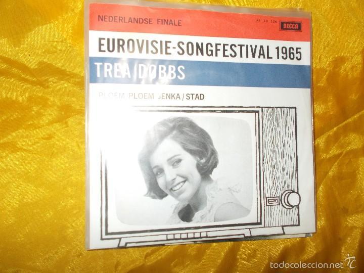 TREA DOBBS. PLOEM PLOEM JENKA / STAD. FESTIVAL EUROVISION 1965. DECCA EDICION HOLANDESA. IMPECABL (Música - Discos - Singles Vinilo - Festival de Eurovisión)