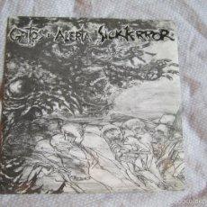 Discos de vinilo: GRITOS DE ALERTA / SICK TERROR - SPLIT 7'' EP - CRUST PUNK HARDCORE. Lote 57980722