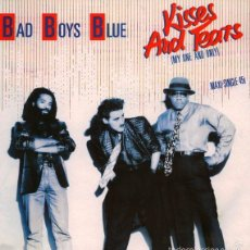 Discos de vinilo: BAD BOYS BLUE - KISSES AND TEARS (MY ONE AND ONLY) - COCONUT - 602 155 - EUROPE. Lote 57981755