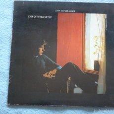 Discos de vinilo: JOAN MANUEL SERRAT,PER AL MEU AMIC DEL 73 DOBLE CARATULA. Lote 57985218