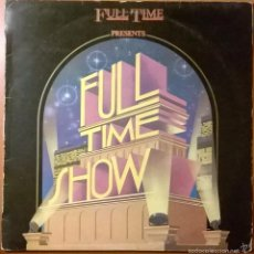 Discos de vinilo: FULL TIME SHOW, HISPAVOX-160 208. Lote 57987672