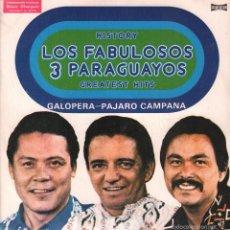 Discos de vinilo: LOS FABULOSOS 3 PARAGUAYOS / GALOPERA / PAJARO CAMPANA...SINGLE DE 1977 RF-907, PERFECTO ESTADO. Lote 57988772