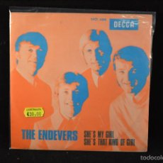 THE ENDEVERS - SHE´´S MY GIRL / SHE´S THAT KIND OF GIRL - SINGLE