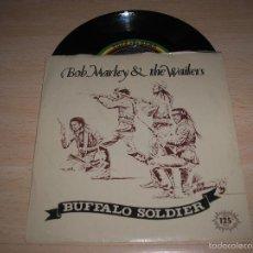 Discos de vinilo: BOB MARLEY & THE WAILERS - BUFFALO SOLDIER - SINGLE ESPAÑOL DEL 1983 - TODO EN BUEN ESTADO. Lote 58258517