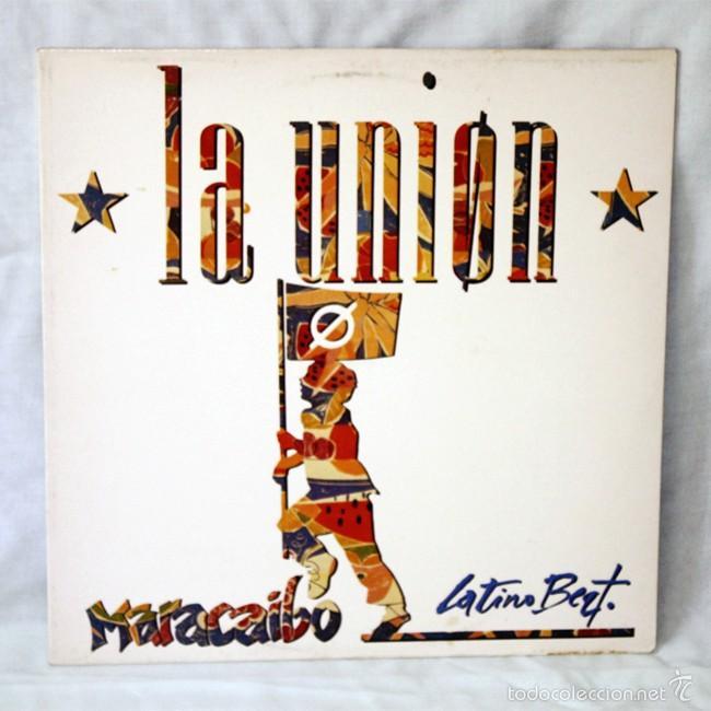 LA UNION - 'MARACAIBO' - 'LATINO BEAT' - MAXI SINGLE - 1988 - WEA - DISCO DE VINILO LP (Música - Discos de Vinilo - Maxi Singles - Grupos Españoles de los 70 y 80)
