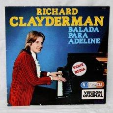 Discos de vinilo: RICHARD CLAYDERMAN 'BALLADE POUR ADELINE' - 1977 - DELPHINE - DISCO DE VINILO LP. Lote 58007924