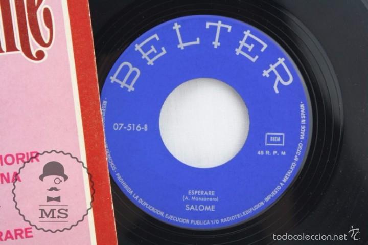 Discos de vinilo: Disco Single de Vinilo - Salomé. Puedo Morir / Esperaré - Belter, Año 1968 - Foto 2 - 58064960