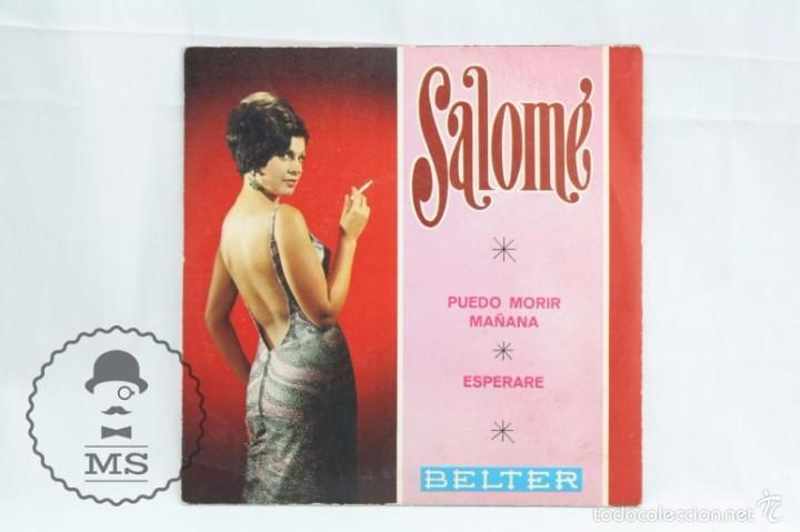 Discos de vinilo: Disco Single de Vinilo - Salomé. Puedo Morir / Esperaré - Belter, Año 1968 - Foto 3 - 58064960