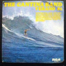 Discos de vinilo: SINGLE THE CANTINA BAND VERANO 81 - RCA VICTOR 1981.. Lote 58073497