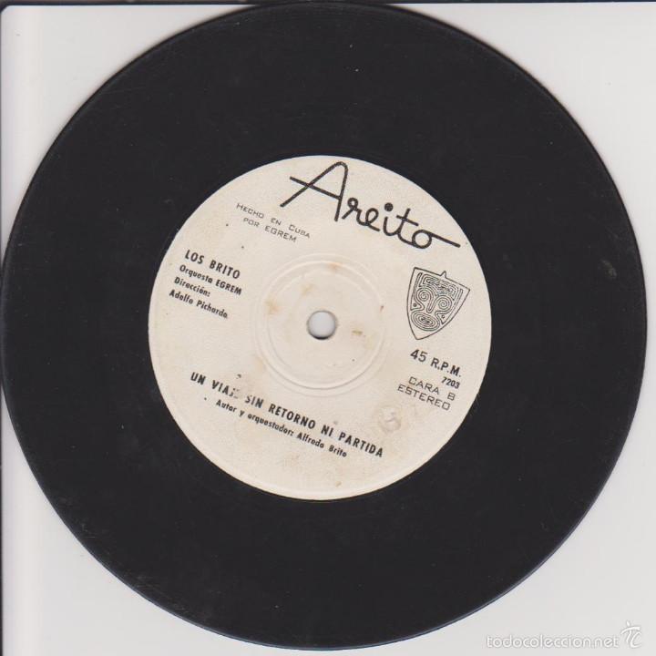 Discos de vinilo: LOS BRITO - ASI QUIEREME - UN VIAJE SIN RETORNO NI PARTIDA - AREITO EGREM CUBA - Foto 2 - 58081686