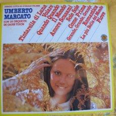 Discos de vinilo: LP-UMBERTO MARCATO CON LA ORQUESTA DE OSCAR TOSON - GRANDES EXITOS DE LA MUSICA ITALIANA. Lote 58084537
