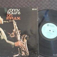 Discos de vinilo: SONNY ROLLINS ?– ON IMPULSE! LP ABC IMPULSE! ?– LP-0057 SPANISH PRESSING. Lote 58089587