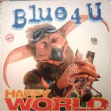Discos de vinilo: BLUE 4 U - HAPPY WORLD - BMG - 74321 59723 1 SPAIN. Lote 58094767