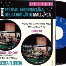 Discos de vinilo: SONIA: YO NO ME MARCHO DE AQUÍ / MALLORCA Y TÚ - SEISON SHOW: NOCHES DE PALMA / RECORDARÉ. Lote 58104763