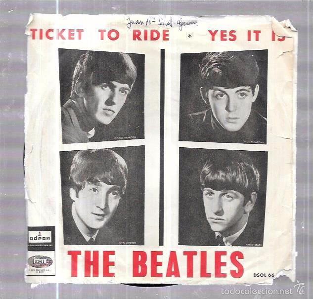 SINGLE. THE BEATLES. TICKET TO RIDE. YES IT IS. LENNON Y MCCARTNEY. (Música - Discos - Singles Vinilo - Pop - Rock Extranjero de los 50 y 60)