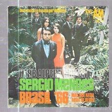 Discos de vinilo: SINGLE. HERB ALPERT PRESENTA SERGIO MENDES. BRASIL´66. MAS QUE NADA AGUA DE BEBER. . Lote 58106987
